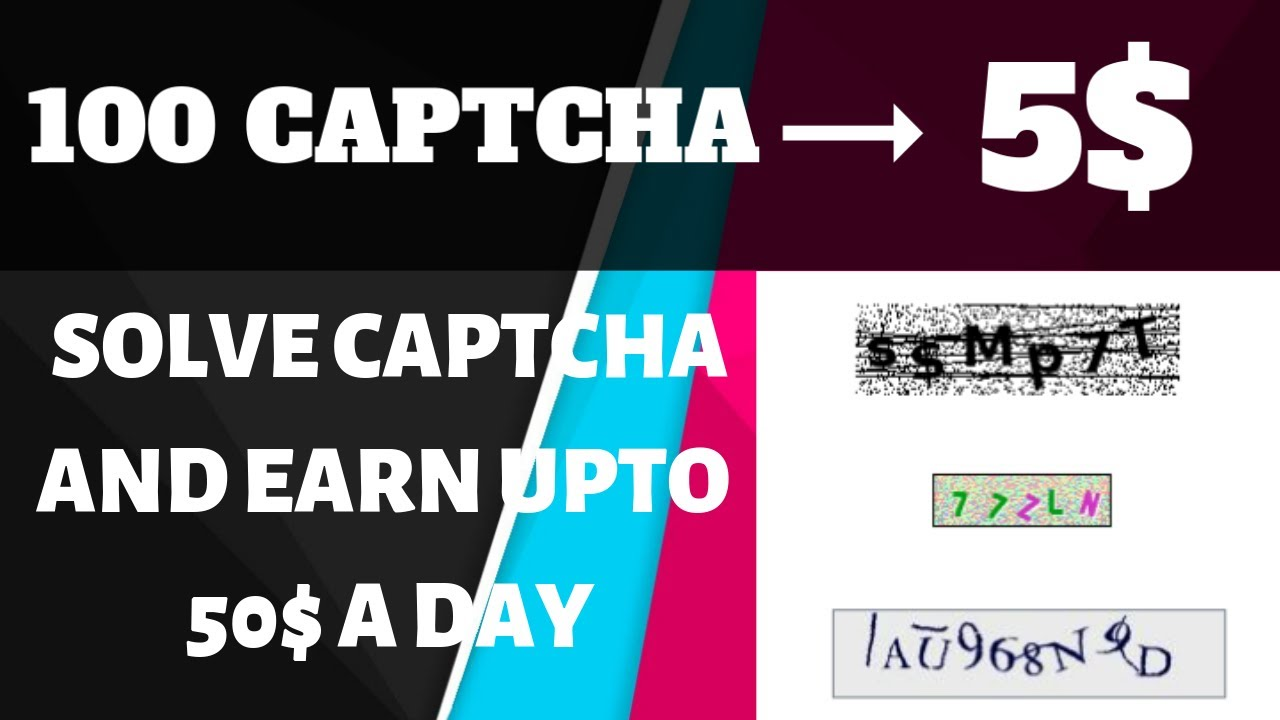 Captcha Earn Money: Online Captcha Typing Jobs Without Investment