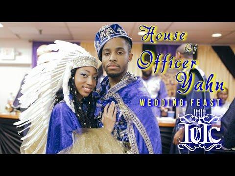 The Israelites: House of Officer Yahn Wedding Feast
