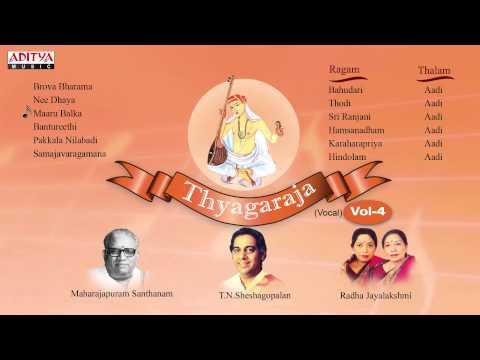 Gems of Thyagaraja Vol 4 || Classical Vocal ||  Maharajapuram Santhanam, T.N. Seshagopalan,Radha