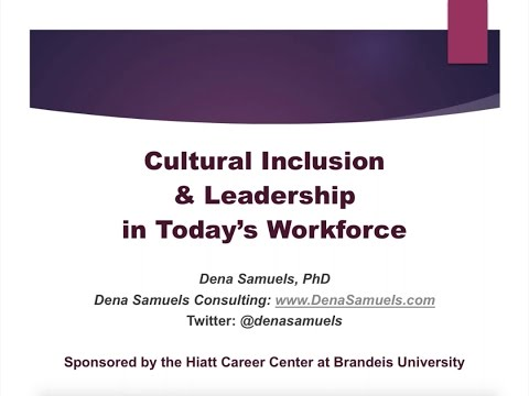Cultural Inclusion & Leadership in Today's Workforce