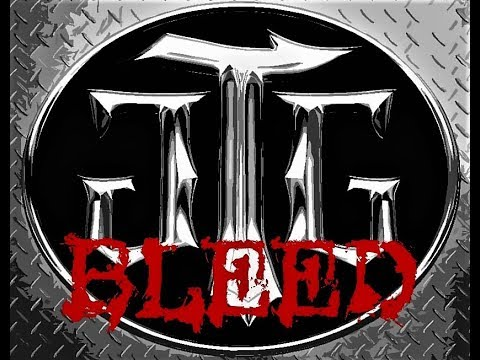 """BLEED"" THE TRACY G GROUP"