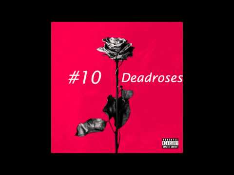 Blackbear - Deadroses (LYRICS + iTunes HD Quality) (Dead Roses Official) (New 2015)