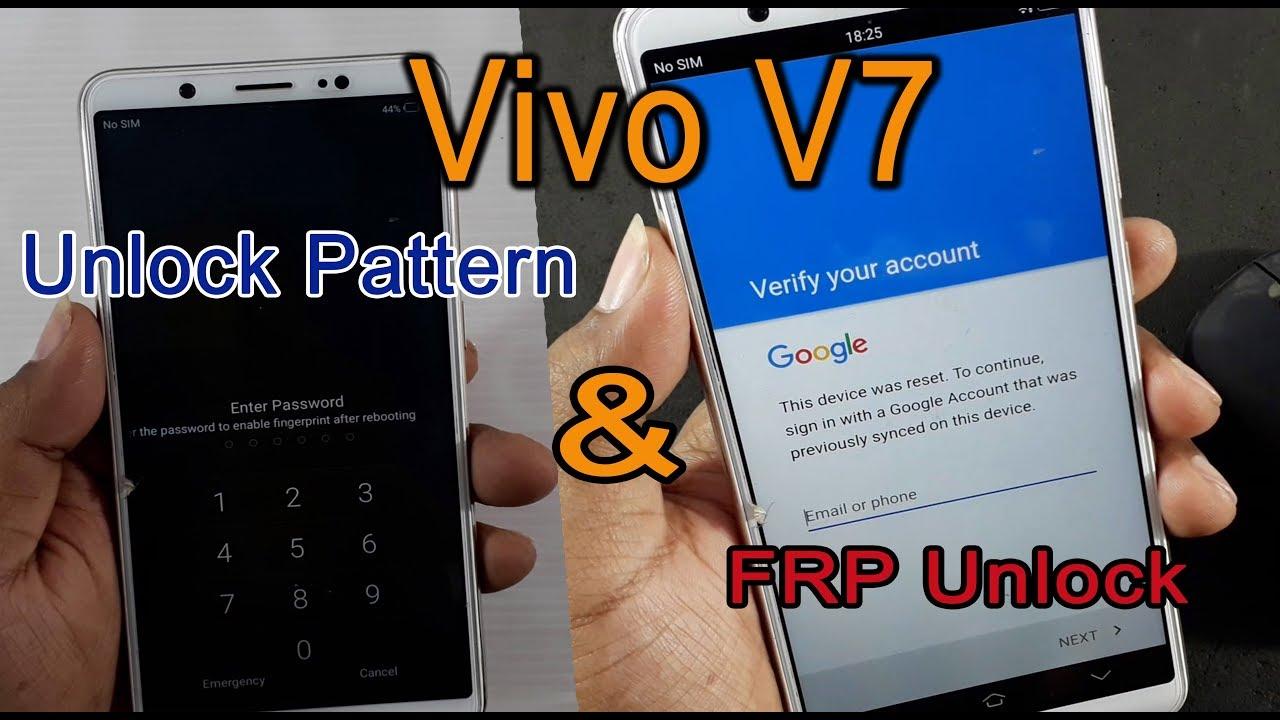 Vivo V7 Unlock Pattern and FRP Unlock