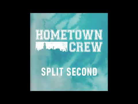 Hometown Crew - Split Second (feat. James Joseph Of Holding Absence)