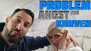 Problem Angst vor Kurven | Einsteiger Problem?