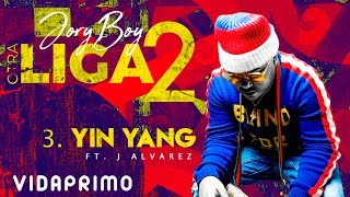 Jory Boy - Yin Yang Ft. J Alvarez [Official Audio]
