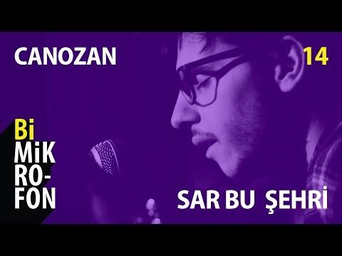 Can Ozan - Sar Bu Şehri | @ bi'Mikrofon