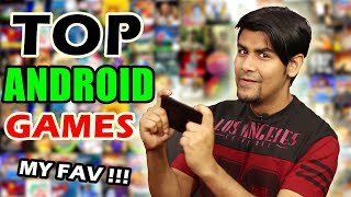 Top Android Games For All | My Favorite Addictive & High Quality Android Games