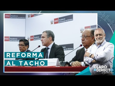 Reforma a la Basura | Claro y Directo con Augusto Álvarez Rodrich