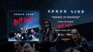 "Crazy Lixx – ""Snakes In Paradise"" (Official Audio)"