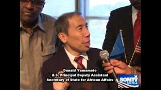 U.S. Principal Deputy Assistant Secretary of State for African Affairs Donald Yamamoto SomTV