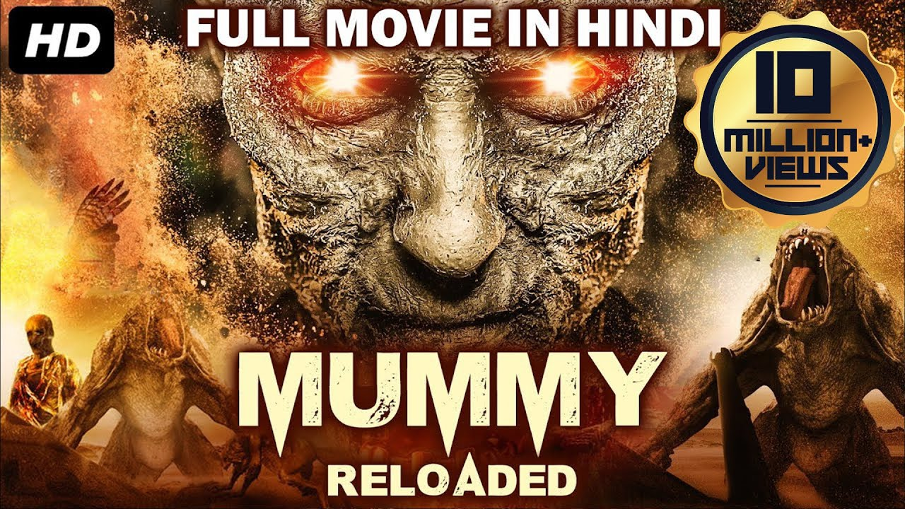 MUMMY RELOADED (2019) New Released Full Hindi Dubbed Movie | Hollywood Movies In Hindi Dubbed 2019