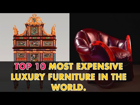 top-10-most-expensive-luxury-furniture-in-the-world-|-modern-luxury-furniture-2020