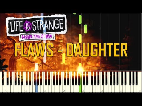Flaws - Daughter (OST Life Is Strange Before The Storm Episode 1: Awake) [Synthesia Piano Tutorial]