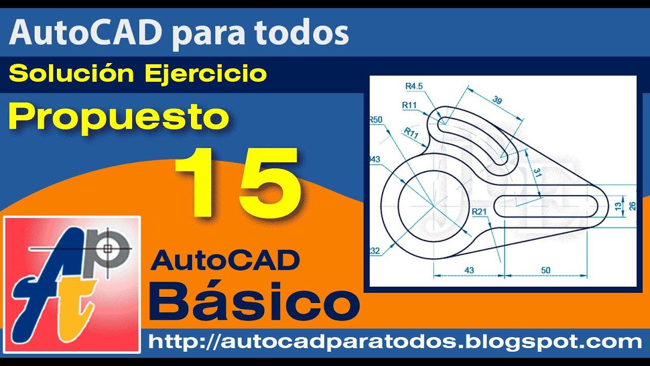Solución Propuesto 15 - AutoCAD Básico