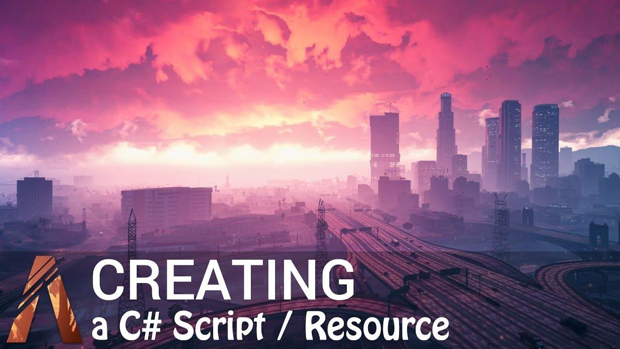 FiveM Tutorial #2 - Creating a C# Script