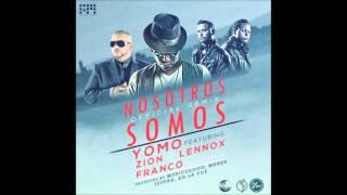Nosotros Somos - Yomo Ft. Franco El Gorila, Zion & Lennox