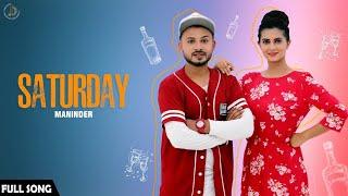 SATURDAY - Maninder Maan(Full Song) Latest Punjabi Songs 2018 | Juke Dock