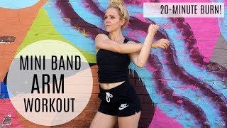 20-Minute Mini Band Arm Workout   MFit