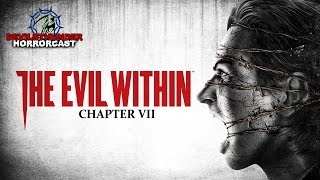 The Evil Within Chapter: VII - The Keeper