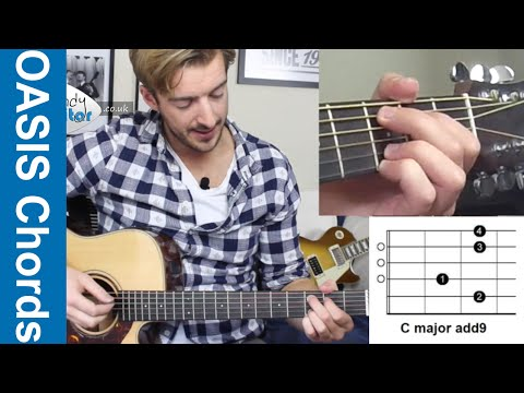 Oasis Style Chords Guitar Lesson - Part 1 Cadd9 Chord (Level 6 01 ...