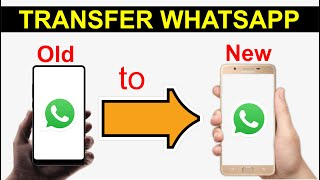 Transfer WhatsApp Messages From Old Android to New Android Phone (Without Google Drive)