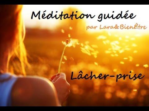 Méditation guidée: Lâcher-prise