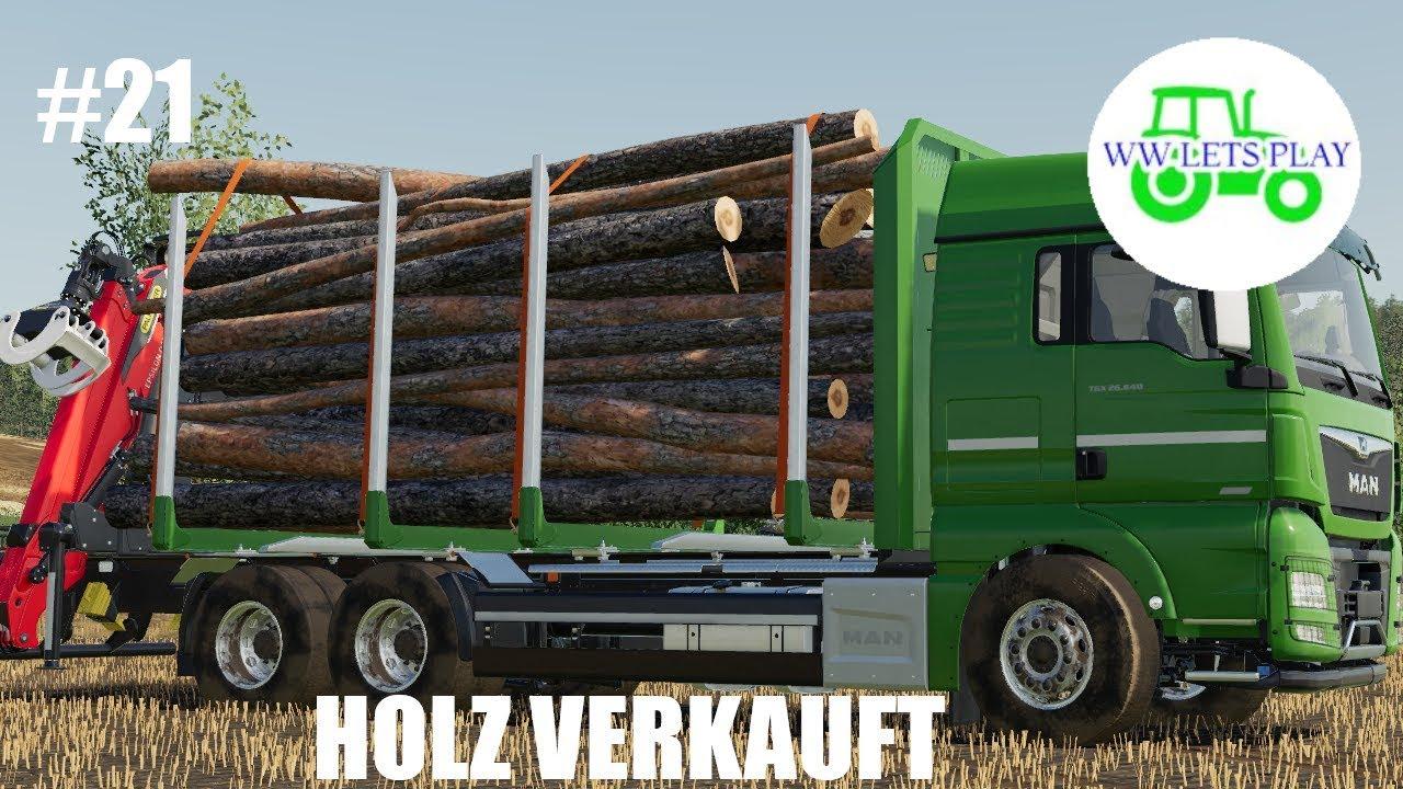 #21 HOLZ VERKAUFT --LS19 Ebelsbach-- #1