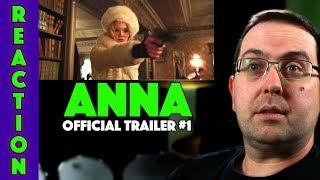 REACTION! Anna Trailer #1 - Sasha Luss Movie 2019