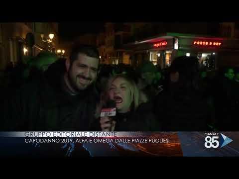 01 gennaio 2019   Gruppo editoriale Distante   Capodanno 2019 Alfa e Omega dalle piazze pugliesi