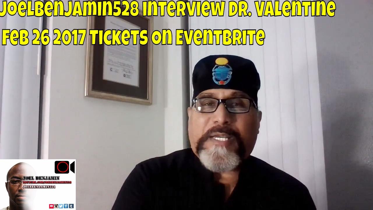 Dr. Valentine Feb 26 2017 Tickets On Eventbrite Joelbenjamin528 Interview    YouTube