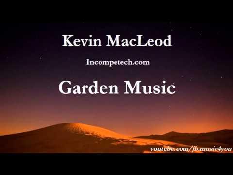 Garden Music - Kevin MacLeod - 2 HOURS | Download Link