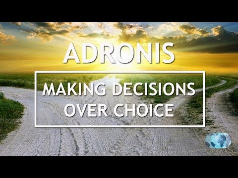 Adronis  Making Decisions over Choices