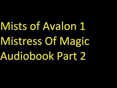 Mists of Avalon 1   Mistress Of Magic Audiobook Part 2