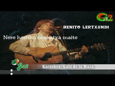Nere herriko neskatxa maite -Benito Lertxundi- (remix)