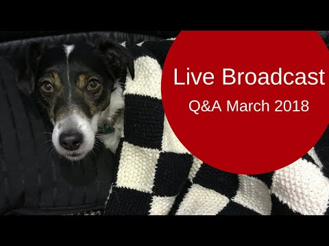 🔴Live Broadcast - Q&A March 2018
