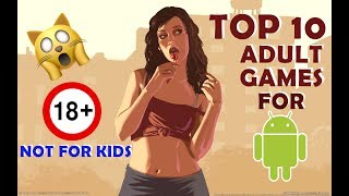 Top 10 Best Adult android games |18+(only for adults) | hd
