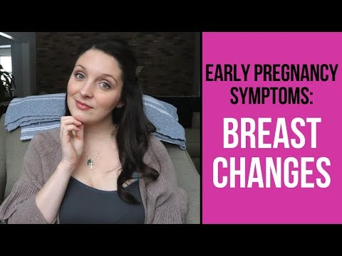 Early Pregnancy Symptoms: Breast Changes
