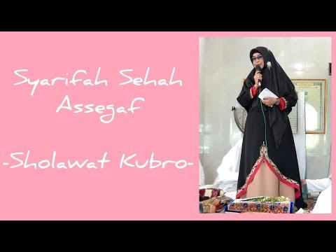 Sholawat Kubro Merdu Sekali Syarifah Sehah Assegaf
