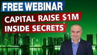 How To Raise $1 Million In Capital FREE WEBINAR