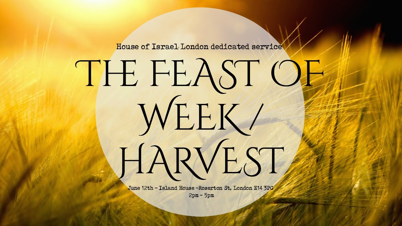 The Feast Of Weeks / Harvest - YouTube