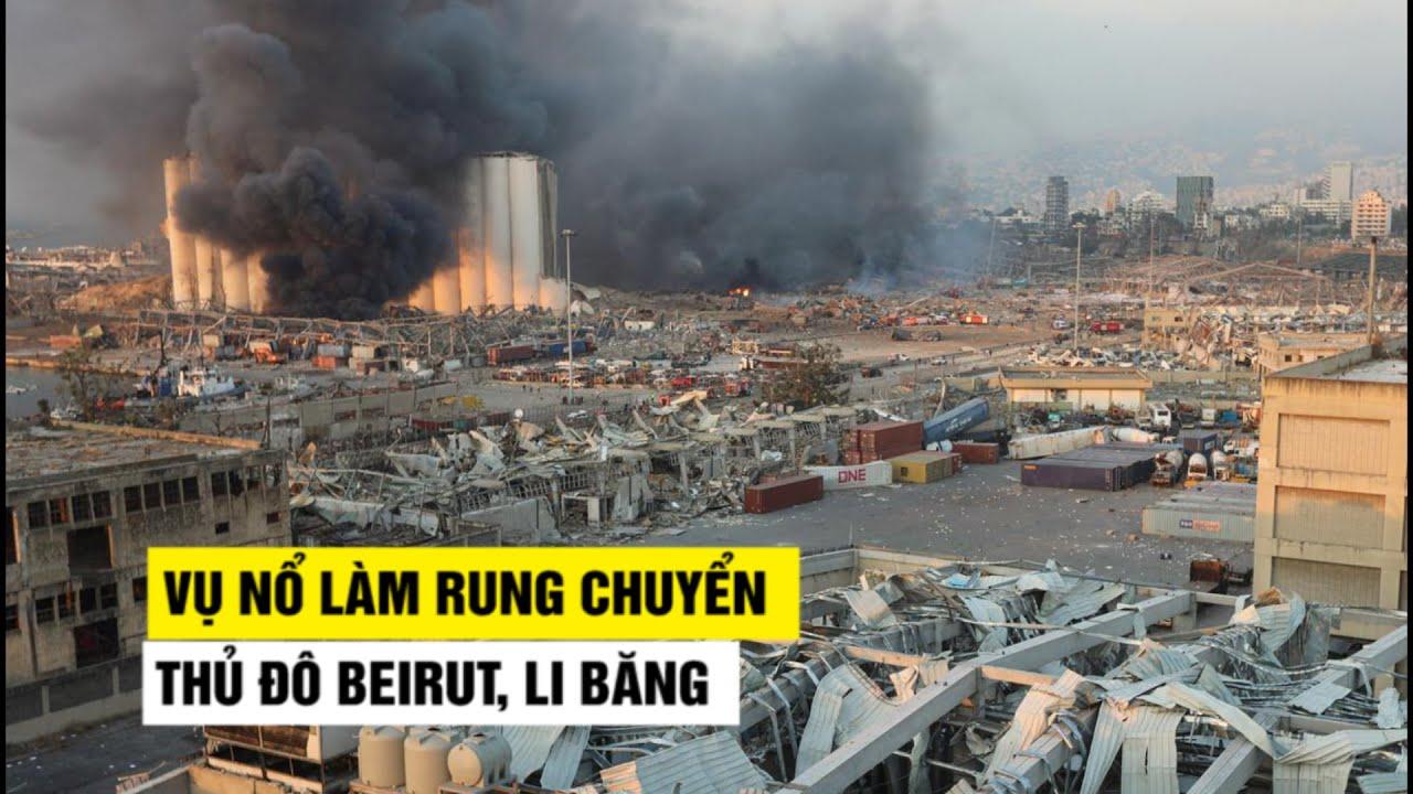 Vụ nổ rung chuyển ở Li Băng khiến hàng trăm người thương vong