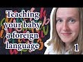 Teaching your baby foreign languages 1 by ANTONINA, teach your kid English