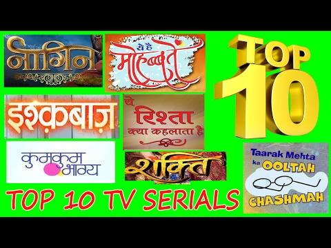 TOP 10 TV SERIALS BY TRP FEB-2017 [WEEK 6]