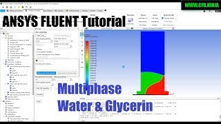 ANSYS FLUENT - Multiphase Water &amp Glycerin Tutorial