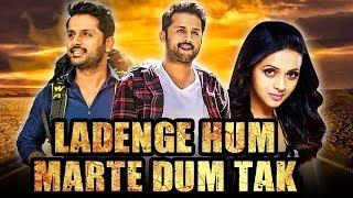 Ladenge Hum Marte Dum Tak (Hero) Telugu Hindi Dubbed Full Movie   Nithiin, Bhavana, Ramya Krishna