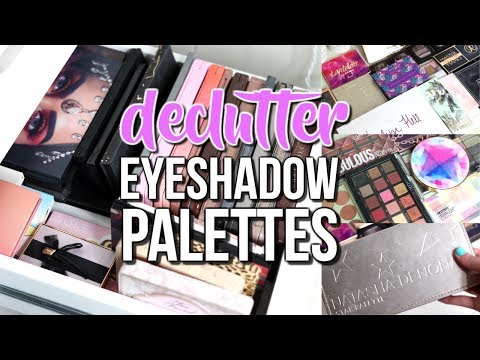 DECLUTTERING MY EYESHADOW PALETTES!! | 2018 ORGANIZE MY COLLECTION