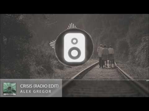 Alex Gregor - Crisis (Radio Edit)