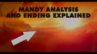 MANDY ANALYSIS AND ENDING EXPLAINED