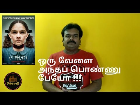 Orphan (2009) Hollywood Movie Review In Tamil By Filmi Craft